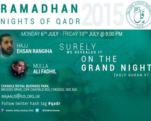 Manchester Ramadhan Majaalis 2015 (Br. Ehsan Rangiha)
